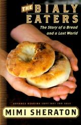 The-Bialy-Eaters-Sheraton-Mimi-9780767905022